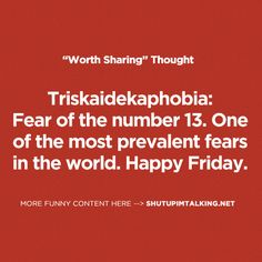 Causes associated with Triskaidekaphobia