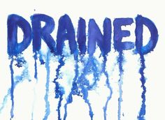 drained - Google Search