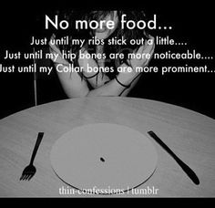 I wish I could do this, I think I'd be able too. But my parents watch, my friends And teachers too. Why can't they just all go away until I'm thinner?