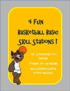 4 P.E. (physical education) Basketball Basic Skills Stations Lesson Plan, diagram, and posters $