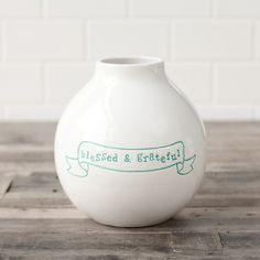 """""""blessed & grateful"""" 7"""" small vase from daily grace collection (dayspring)"""