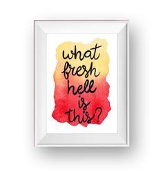 ¿Qué dulce infierno es este? Scream Queens citar / Chanel Oberlin / Emma Roberts / Chanel Nº 1 / los canales / Original acuarela arte
