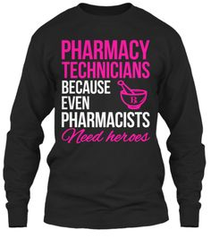 Limited Edition - Pharmacy Technicians!