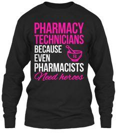Limited Edition - Pharmacy Technicians!
