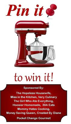 Pin it to Win it! KitchenAid Professional Stand Mixer from