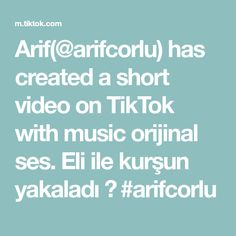 Arif(@arifcorlu) has created a short video on TikTok with music orijinal ses. Eli ile kurşun yakaladı 😱 #arifcorlu Netflix, Create, Istanbul, Musica, Mother's Day