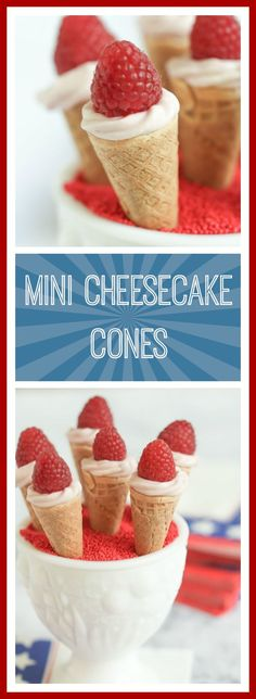 Mini cheesecake cones sweetened with raspberry jam are a quick and easy dessert for your holiday barbecue.