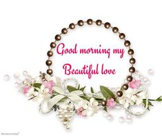 Romantic Good Morning Messages For Wife [ Best Collection ] Good Morning Wife, Good Morning Love Text, Good Morning Kisses, Good Morning Cards, Good Morning Greetings, Morning Wish, Good Morning Sweetheart Quotes, Romantic Good Morning Messages, Good Night Quotes