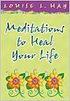 Daily meditations #healyourlife #louisehay