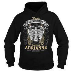 ADRIANNE, ADRIANNE T Shirt, ADRIANNE Tee https://www.sunfrog.com/Automotive/109934260-303351893.html?46568