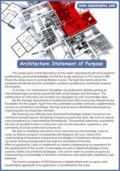 Architecture personal statements can be challenging. personal knowledge and the fire to get admission in PG course. Pg course  in xxx university citing reason to joining masters course.
