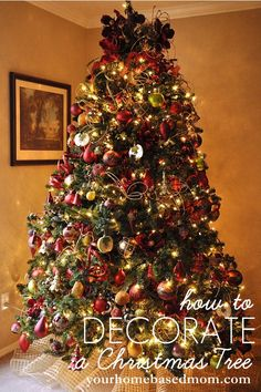 How to decorate Christmas Tree - this is a nice tutorial - but far lovelier & easier with a real tree!  It's not your grandmother's Christmas tree anymore.  Get a fresh one from your local farmer.  Have it baled & drilled for your pegged stand. Sooo Easy, clean & very few needles (if any).