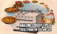 Amazing Cookery Tips & Tricks From The 40s And 50s Here's a bunch of tips and tricks I have writ