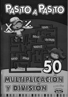 Pasito a Pasito: Multiplicación y División
