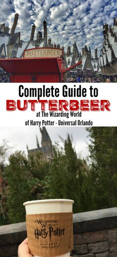 Which is the Best Butterbeer?  Complete Guide to Butterbeer at the Wizarding World of Harry Potter Universal Orlando (hosted)