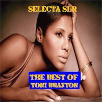 Selecta SLR - The Best Of Toni Braxton Mixtape 2015 by Selecta SLR on SoundCloud