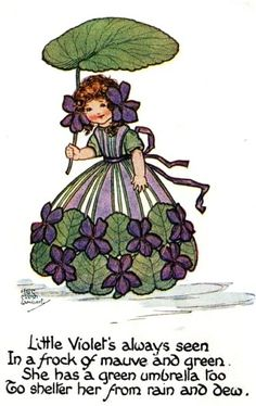 ..and don't touch her frock or she'll spit venom in your eyes... violets