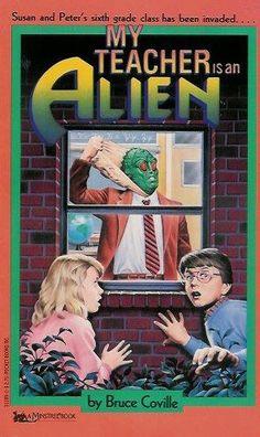My Teacher Is an Alien (My Teacher Books): Bruce Coville, Mike Wimmer: 9781416903345: Amazon.com: Books