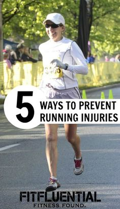 Top 5 Ways to Prevent (Running) Injuries