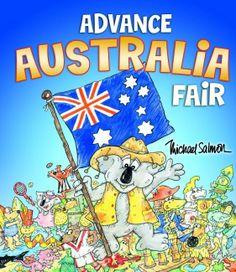 Advance Australia Fair Picture Book - Michael Salmon Advance Australia Fair, Australia Day, Australia National Anthem, Fair Pictures, Music Classroom, Music Education, Salmon, Books Online, Picture Books