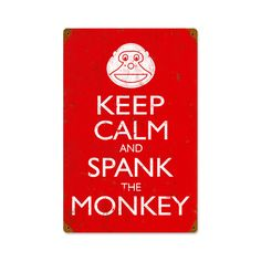 This Keep Calm Spank Monkey vintage metal sign measures 12 inches by 18 inches and weighs in at 2 lb(s). We hand make all of our vintage metal signs in the USA using heavy gauge american steel and a process known as sublimation, where the image is baked into a powder coating for a durable and lon...