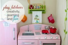 Encouraging creativity, learning and fun with play kitchens.