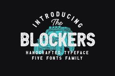 Blockers 5 Font Family by Tyfrography on @creativemarket