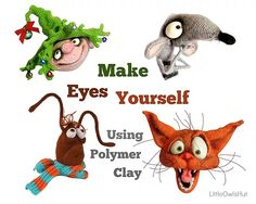 This article will tell you how to make the eyes using polymer clay. Many crafters like polymer clay for the ease of use and great amount of possibilities.