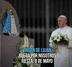 Virgen de Luján, ruega por nosotros. Papa Francisco Frases, Movies, Movie Posters, Painting, Virgin Mary, Quotes Love, Dios, Films, Film Poster