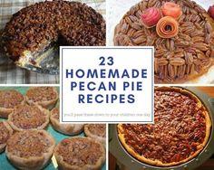 23 Homemade Pecan Pie Recipes #justapinchrecipes