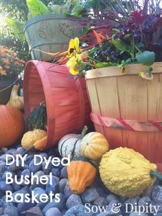 DIY Dyed Bushel Baskets -