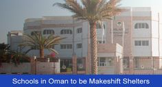 Schools to be Makeshift Shelters in Oman If Cyclone Ashobaa Strikes