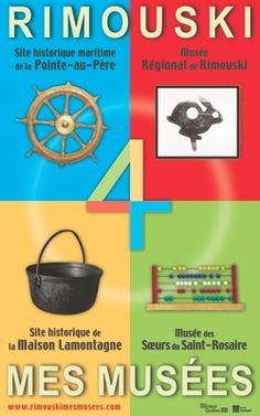www.tourisme-rimouski.org  Un regroupement entre 4 musées de Rimouski! C'est à voir!