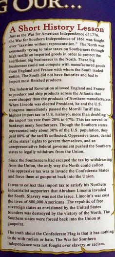 Are they really teaching this in school! The civil war was about slavery and the confederate flag is treasonous. Southern Heritage, Southern Pride, Confederate States Of America, Confederate Flag, American Civil War, American History, Weird Facts, Fun Facts, American Independence