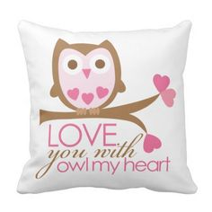 Love you with OWL my heart Pillow