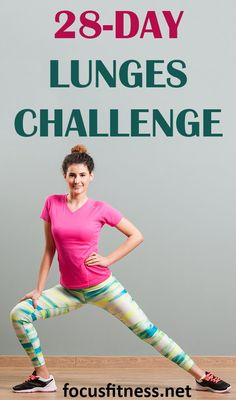 Bring It On! The 28 Day Lunges Challenge That Works - Focus Fitness Lunge Challenge, 28 Day Challenge, Workout Challenge, Best Weight Loss, Weight Loss Tips, Lose Weight, Deep Lunges, Fitness Herausforderungen, Home Exercise Routines