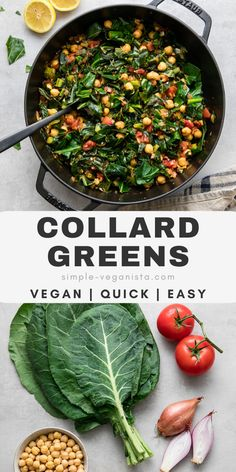 Vegan Collard Greens - Super simple and full of flavor this collard greens recipe can be served as a healthy side or easily acts as a meal. Quick, easy and versatile. #healthyrecipes #veganrecipes #plantbased...