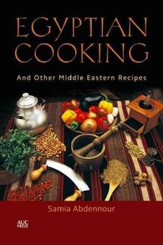 Since its original publication in 1984, Samia Abdennour's Egyptian Cooking has become a true classic-a must-have cookbook for anyone who wants to eat as the Egyptians do. From hearty staples like foul