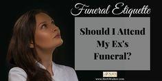 Should I attend my ex's funeral? | via WaLker FH Blog www.HerbWalker.com