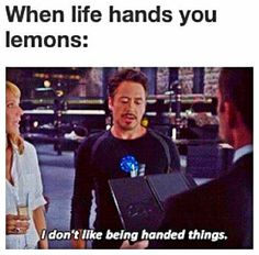 I don't like to be handed things.
