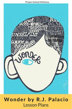 Engaging Wonder by R.J. Palacio lesson plans and student activities for middle school teachers and school counselors.