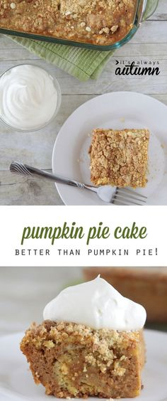 easy pumpkin pie cake recipe: this is even better than pumpkin pie! great for holiday dinners or anywhere you need to take a fall dessert. Going to try this for Thanksgiving!