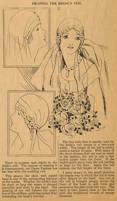 """In this tip for 1920s brides, Ruth Wyeth Spears describes the most desirable way to wear a bridal veil. Note the choices of length in comparison to the length of the bridal frock, and the fact that the veil is worn close to the head (rather """"cloche-style""""). The Midvale Cottage Post: Home Sewing Tips of the 1920s - Draping the Bridal Veil"""