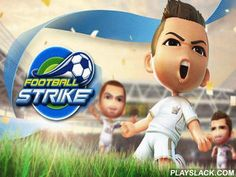 Football Strike  Android Game - playslack.com , Create your dream team hiring talented football players. supervise your team on the tract and triumph matches with tough oppositions. Become the administrator of your own football club in this game for Android. create a strategy to triumph football matches. Use all categories of trickeries on the tract, do accurate passes and attain goals into arguing  team's clear. Enter into contracts with football stars and likely football players. Take part…