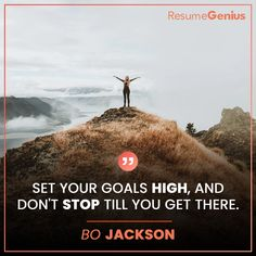 """""""Set your goals high, and don't stop till you get there. Online Resume Builder, Free Resume Builder, Croup, Resume Maker, Resume Help, Perfect Resume, Bo Jackson, Set Your Goals, Professional Resume"""