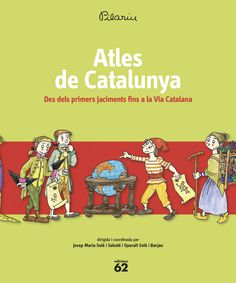 MAIG-2016. Pilarín Bayés. Atles de CAtalunya. Des dels primers jaciments fins a la Via Catalana.  I 94 ATL Història. This Book, Comic Books, Comics, Cover, Infants, Products, Libros, Pdf Book, Historia