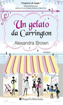 "Devilishly Stylish: ""Un gelato da Carrington"" di Alexandra Brown"