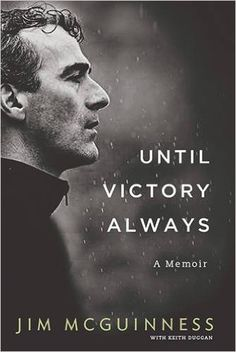 Until Victory Always: Amazon.co.uk: Jim McGuinness: 9780717169375: Books