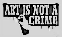Art is not a crime!