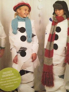 Toilet paper + black paper dots for coal. Scarves, hats, stick a carrot in their mouth :-) Snow people. Snow fun indoors!